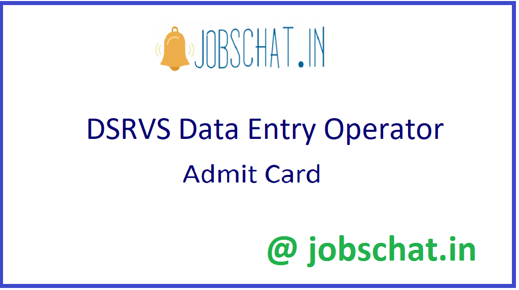 DSRVS Data Entry Operator Admit Card