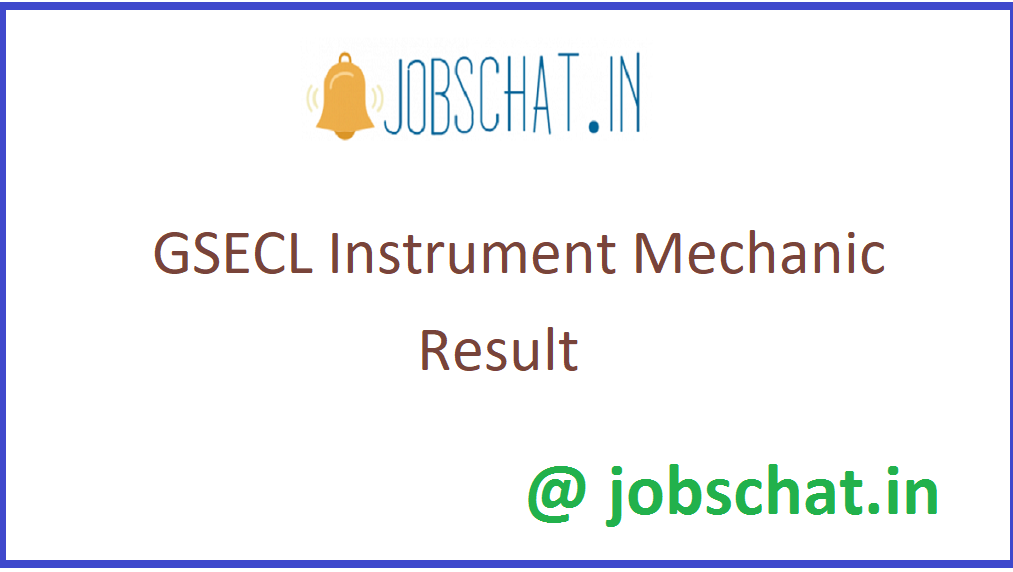GSECL Instrument Mechanic Result