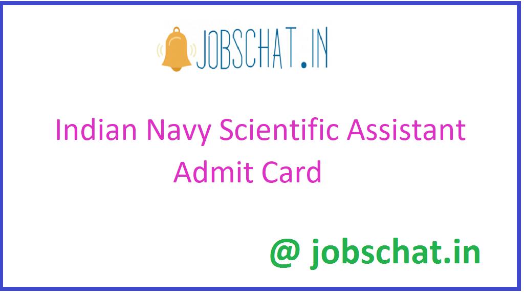 Indian Navy Scientific Assistant Admit Card