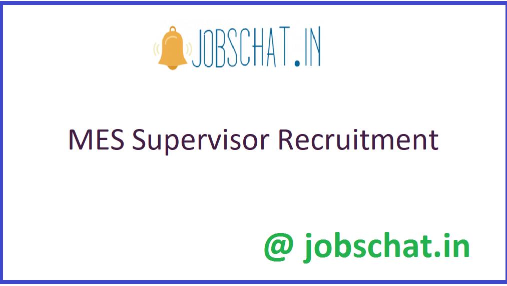 MES Supervisor Recruitment