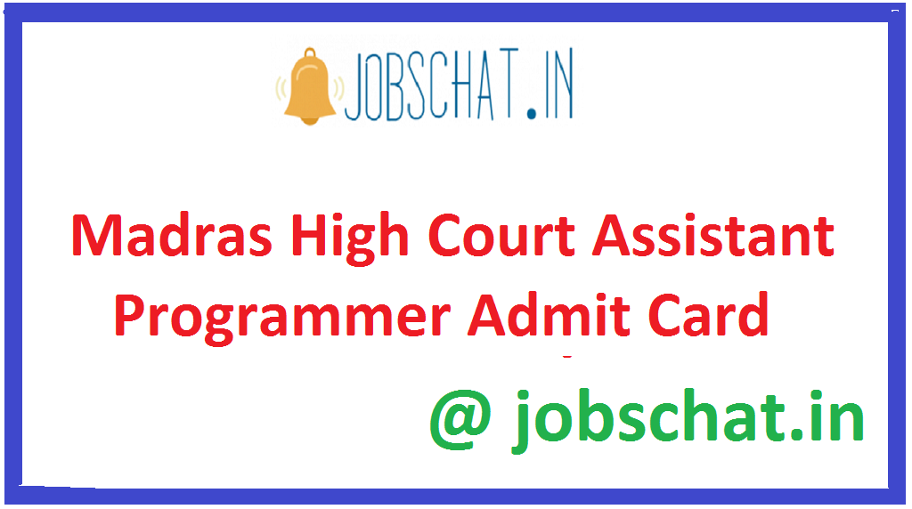 Madras High Court Assistant Programmer Admit Card