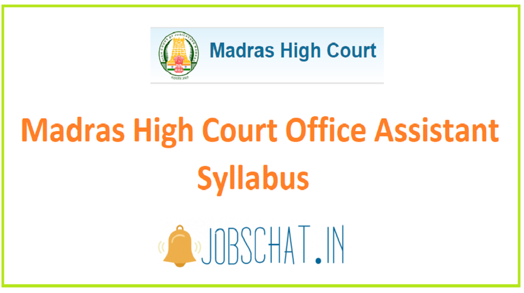 Madras High Court Office Assistant Syllabus