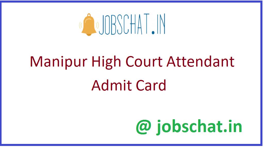 Manipur High Court Attendant Admit Card
