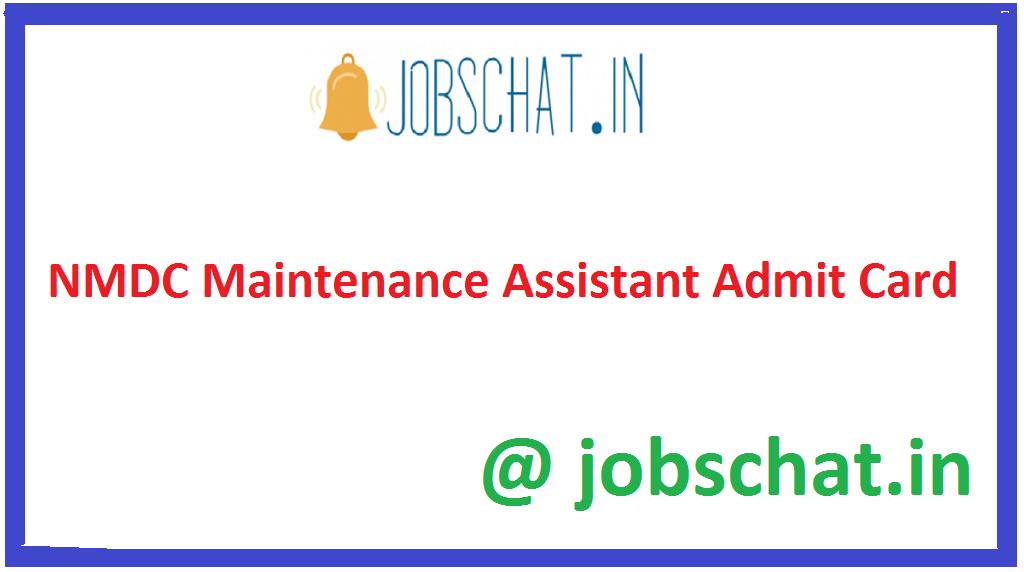 NMDC Maintenance Assistant Admit Card