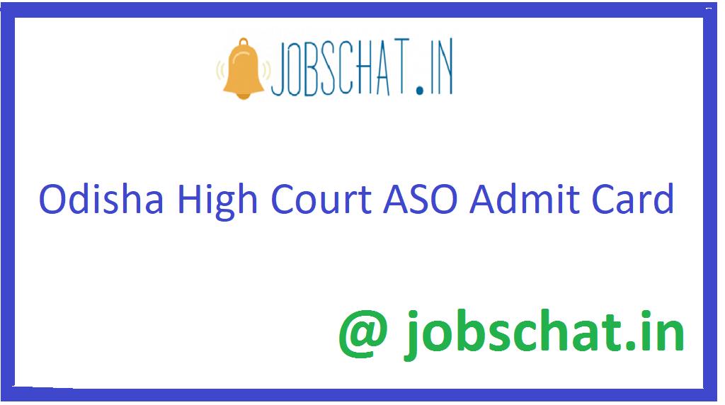 Odisha High Court ASO Admit Card
