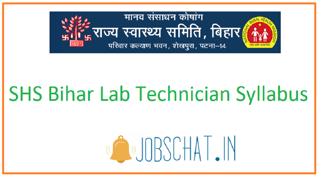 SHS Bihar Lab Technician Syllabus