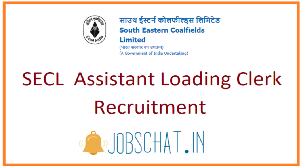 SECL Assistant Loading Clerk Recruitment