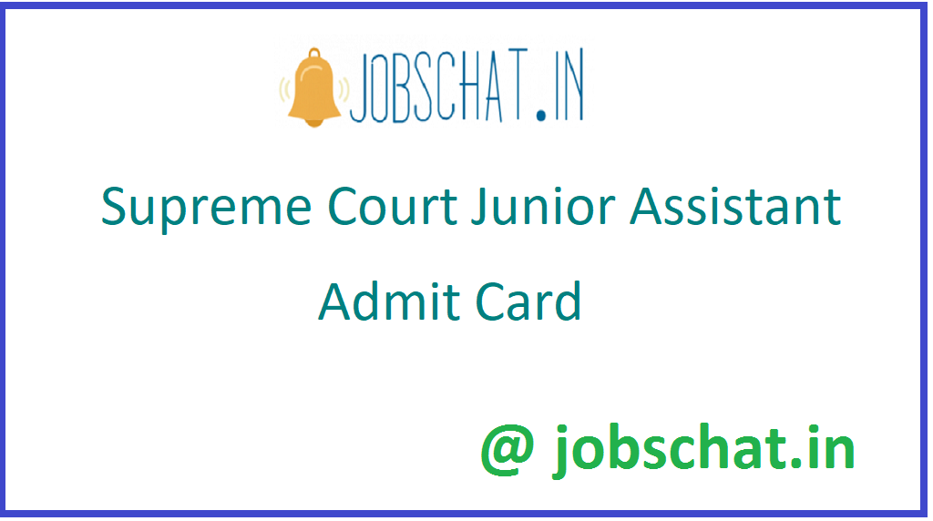 Supreme Court Junior Assistant Admit Card