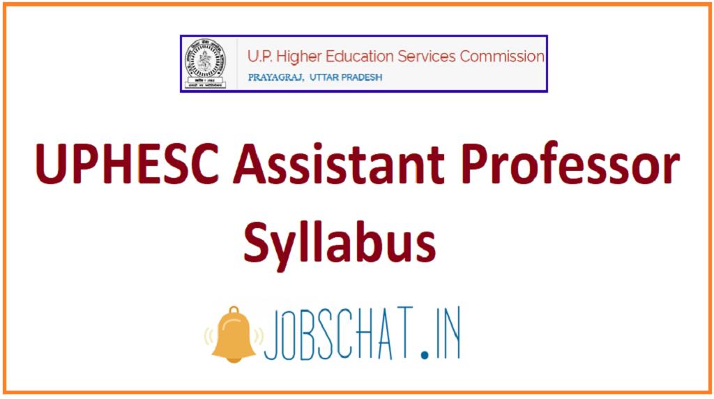 UPHESC Assistant Professor Syllabus