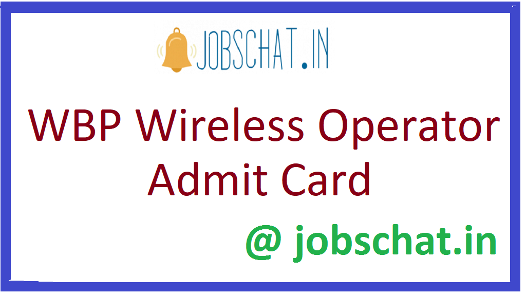 WBP Wireless Operator Admit Card