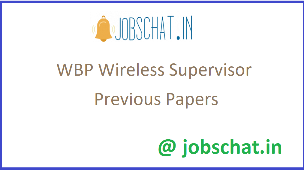 WBP Wireless Supervisor Previous Papers