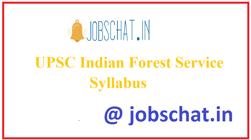 UPSC Indian Forest Service Syllabus