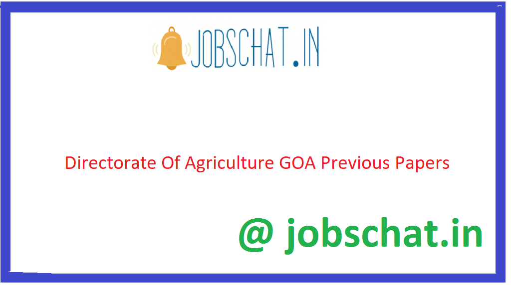 Directorate Of Agriculture GOA Previous Papers