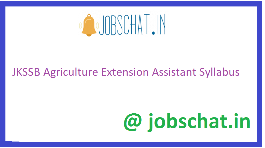 JKSSB Agriculture Extension Assistant Syllabus