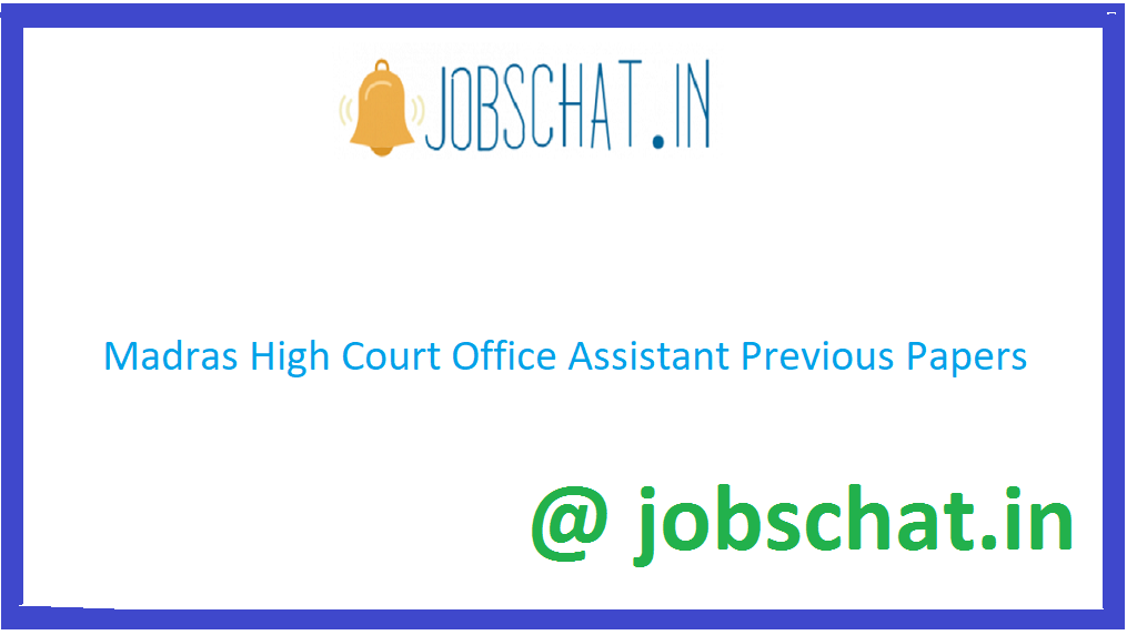 Madras High Court Office Assistant Previous Papers