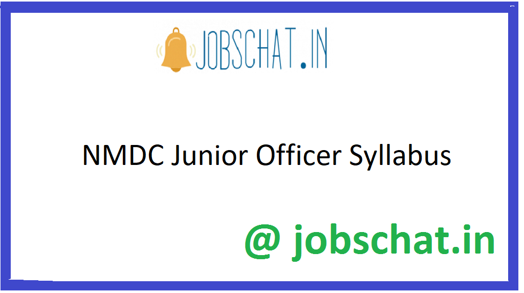 NMDC Junior Officer Syllabus
