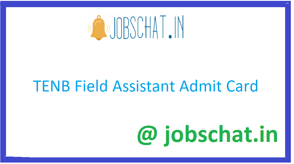 TENB Field Assistant Admit Card
