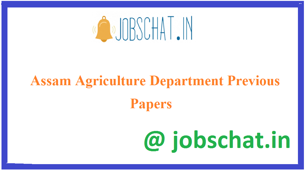 Assam Agriculture Department Previous Papers