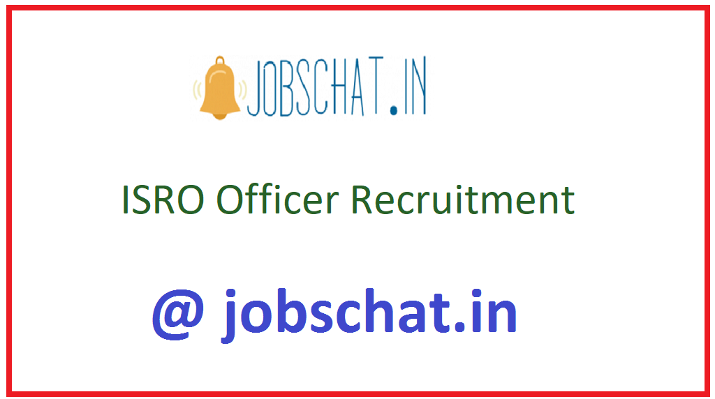 ISRO Officer Recruitment