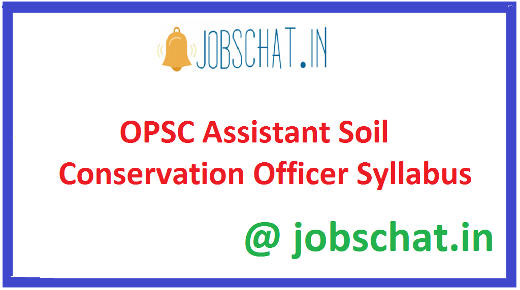 OPSC Assistant Soil Conservation Officer Syllabus