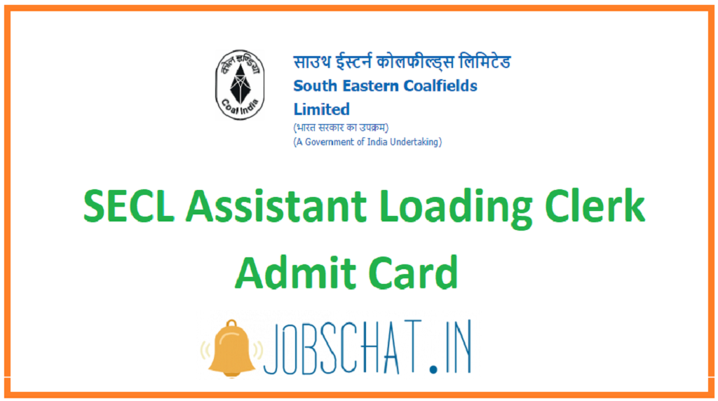 SECL Assistant Loading Clerk Admit Card