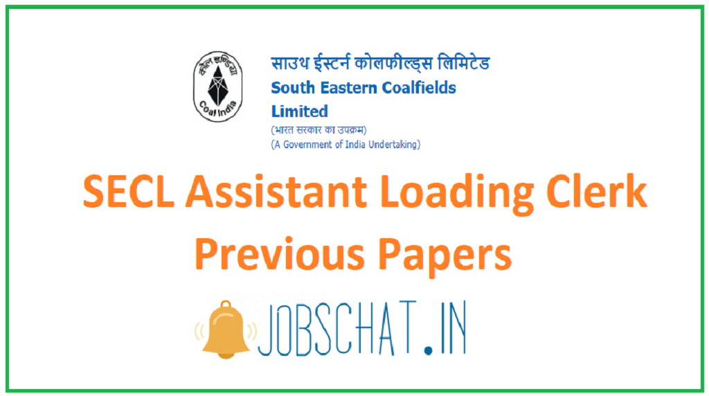 SECL Assistant Loading Clerk Previous Papers