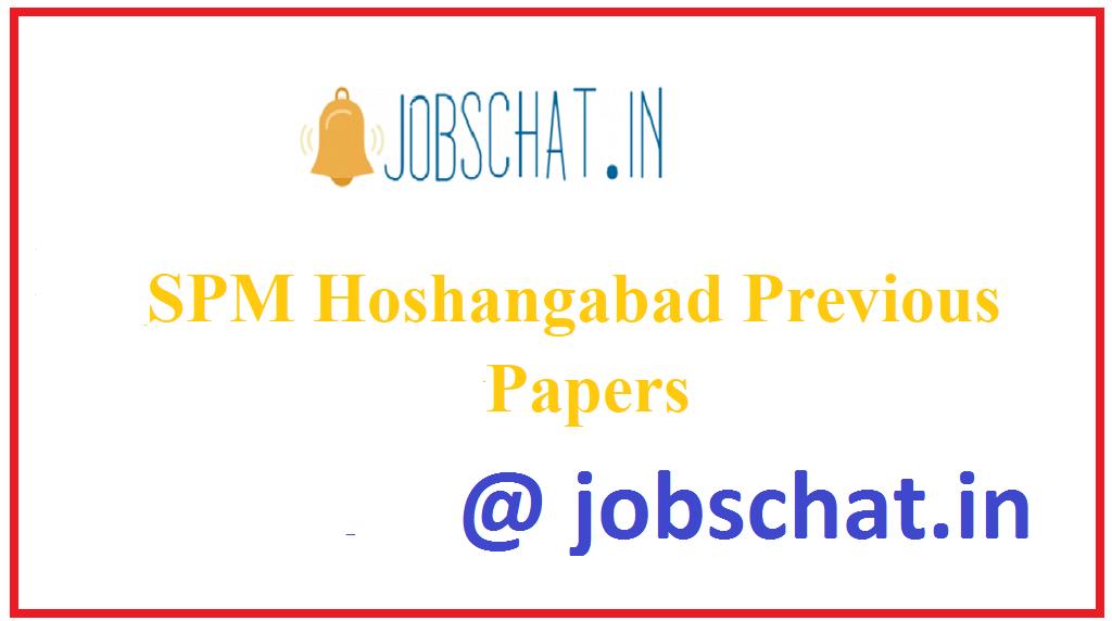 SPM Hoshangabad Previous Papers