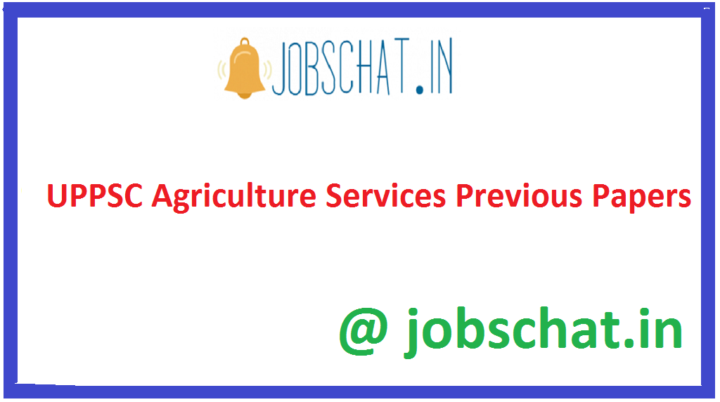 UPPSC Agriculture Services Previous Papers