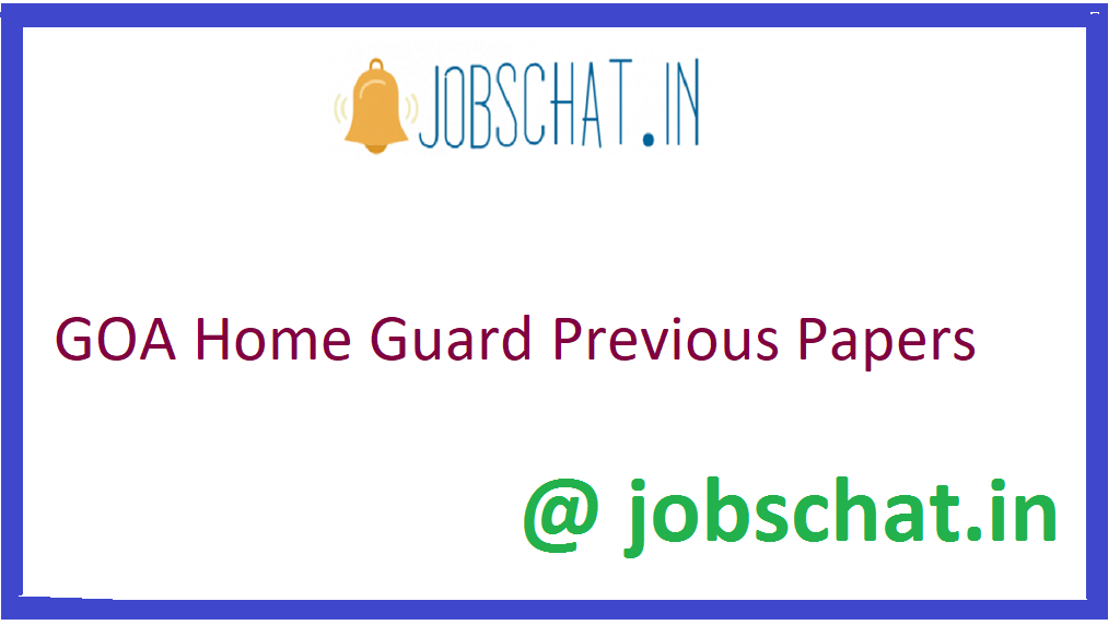 GOA Home Guard Previous Papers