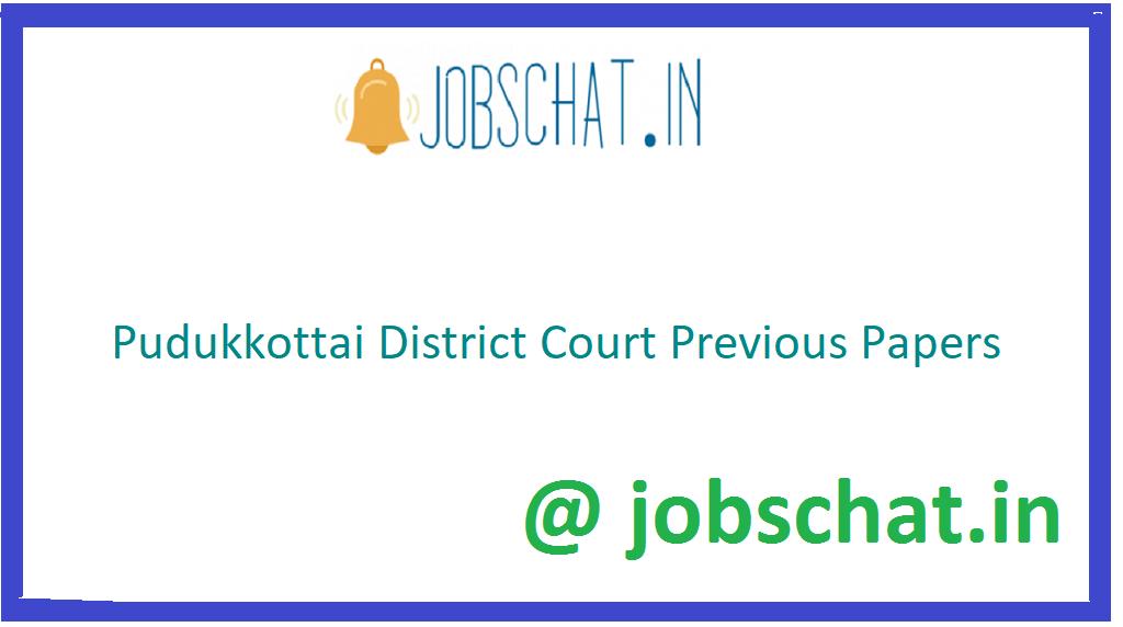 Pudukkottai District Court Previous Papers
