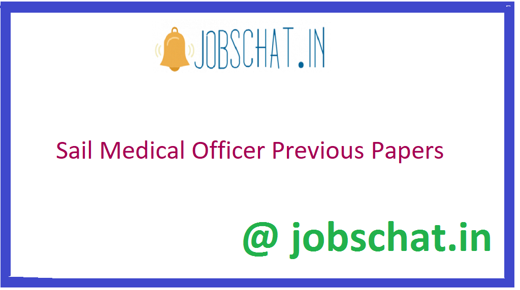 Sail Medical Officer Previous Papers
