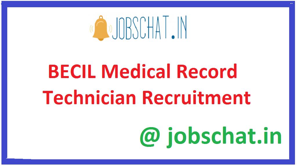 BECIL Medical Record Technician Recruitment