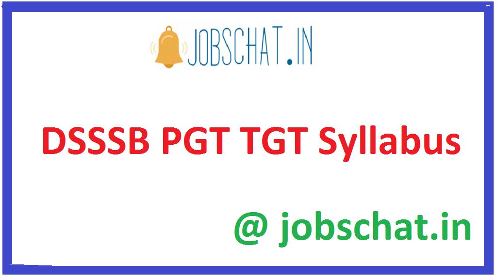DSSSB PGT TGT Syllabus
