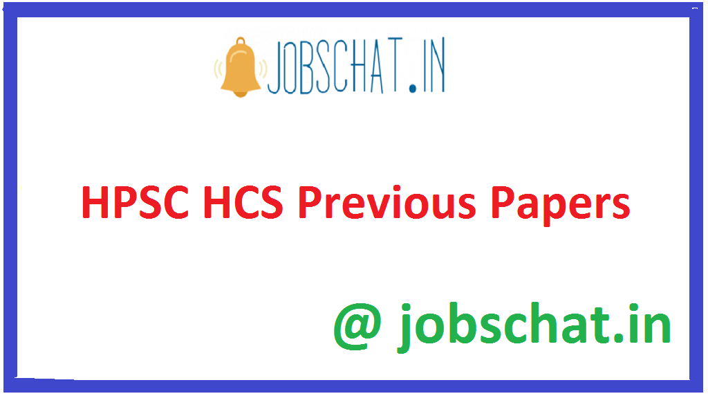 HPSC HCS Previous Papers