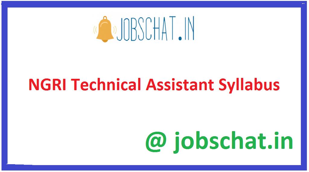 NGRI Technical Assistant Syllabus