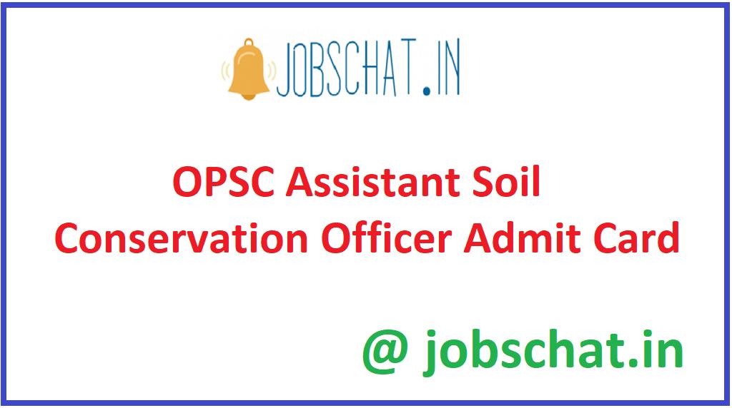 OPSC Assistant Soil Conservation Officer Admit Card