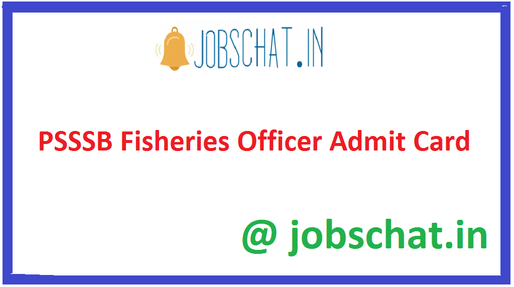 PSSSB Fisheries Officer Admit Card