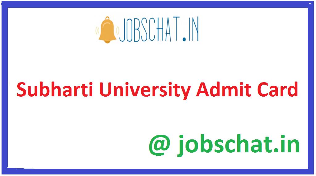 Subharti University Admit Card