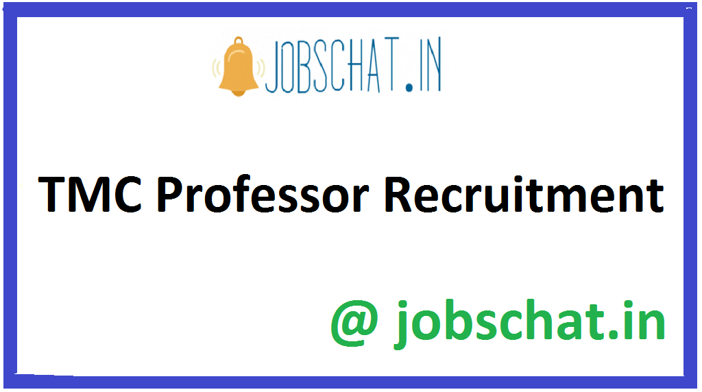 TMC Professor Recruitment