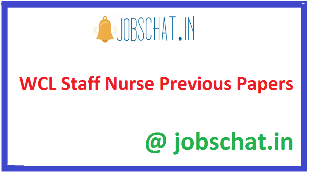 WCL Staff Nurse Previous Papers